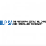 HILP SA: the Set that will change your thinking about photography