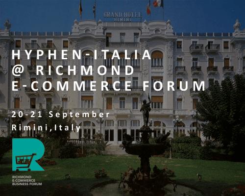 Grand Hotel Rimini - Hyphen-Italia at Richmond E-Commerce Forum